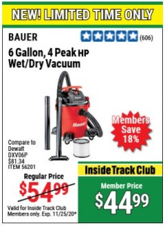 Harbor Freight Coupon 6 GALLON, 4 PEAK HP WET/DRY VACUUM Lot No. 56201 Expired: 11/25/20 - $44.99