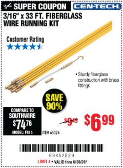 "Harbor Freight Coupon 3/16"" X 33FT. FIBERGLASS WIRE RUNNING KIT Lot No. 65326 Expired: 6/30/20 - $6.99"