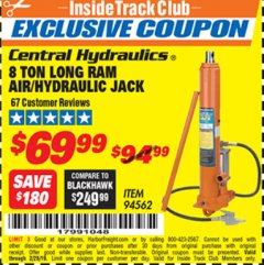 Harbor Freight ITC Coupon 8 TON LONG RAM AIR/HYDRAULIC JACK Lot No. 94562 Expired: 2/28/19 - $69.99