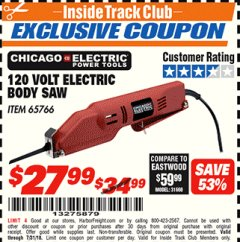 Harbor Freight ITC Coupon 120 VOLT ELECTRIC BODY SAW Lot No. 65766 Expired: 7/31/18 - $27.99