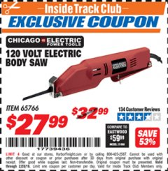 Harbor Freight ITC Coupon 120 VOLT ELECTRIC BODY SAW Lot No. 65766 Valid Thru: 2/28/19 - $27.99