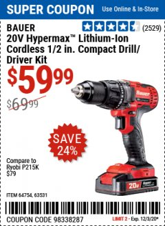 Harbor Freight Coupon 20V HYPERMAX LITHIUM-ION CORDLESS 1/2 IN. HAMMER DRILL KIT Lot No. 64754 Expired: 12/3/20 - $59.99