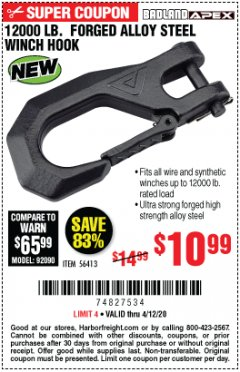 Harbor Freight Coupon 12000 LB. FORGED ALLOY STEEL WINCH HOOK Lot No. 56413 Expired: 6/30/20 - $10.99