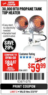 Harbor Freight Coupon 30,000 BTU TANK TOP PROPANE HEATER Lot No. 63072 Expired: 2/3/19 - $59.99