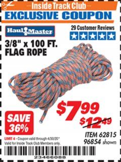 "Harbor Freight ITC Coupon 3/8"" X 100 FT. FLAG ROPE Lot No. 62815/96854 Expired: 4/30/20 - $7.99"