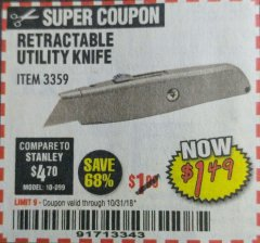 Harbor Freight Coupon UTILITY KNIFE Lot No. 3359 EXPIRES: 10/31/18 - $1.49