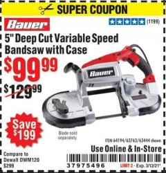 "Harbor Freight Coupon 5"" DEEP CUT VARIABLE SPEED BAND SAW Lot No. 64194/63763/63444 Valid: 2/17/21 - 3/12/21 - $99.99"