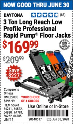 Harbor Freight Coupon 3 TON LONG REACH LOW PROFILE PROFESSIONAL RAPID PUMP FLOOR JACKS Lot No. 64781/64241/56641/64785 Expired: 6/30/20 - $169.99