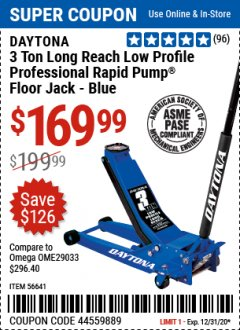Harbor Freight Coupon 3 TON LONG REACH LOW PROFILE PROFESSIONAL RAPID PUMP FLOOR JACKS Lot No. 64781/64241/56641/64785 Expired: 12/31/20 - $169.99