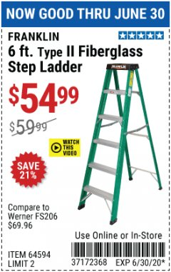 Harbor Freight Coupon FRANKLIN 6FT TYPE 2 FIBERGLASS STEP LADDER  Lot No. 64594 Expired: 6/30/20 - $54.99