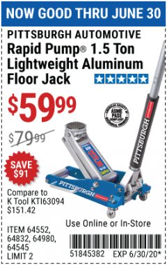 Harbor Freight Coupon PITTSBURGH AUTOMOTIVE RAPID PUMP® 1.5 TON LIGHTWEIGHT ALUMINUM FLOOR JACK Lot No. 64552, 64832, 64980, 64545 Valid Thru: 6/30/20 - $59.99