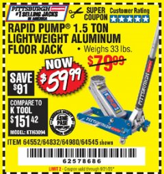 Harbor Freight Coupon PITTSBURGH AUTOMOTIVE RAPID PUMP® 1.5 TON LIGHTWEIGHT ALUMINUM FLOOR JACK Lot No. 64552, 64832, 64980, 64545 Valid Thru: 6/21/20 - $59.99