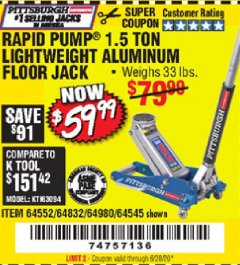 Harbor Freight Coupon PITTSBURGH AUTOMOTIVE RAPID PUMP® 1.5 TON LIGHTWEIGHT ALUMINUM FLOOR JACK Lot No. 64552, 64832, 64980, 64545 Valid Thru: 6/28/20 - $59.99