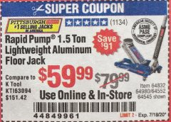 Harbor Freight Coupon PITTSBURGH AUTOMOTIVE RAPID PUMP® 1.5 TON LIGHTWEIGHT ALUMINUM FLOOR JACK Lot No. 64552, 64832, 64980, 64545 Valid Thru: 7/18/20 - $59.99