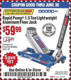 Harbor Freight Coupon PITTSBURGH AUTOMOTIVE RAPID PUMP® 1.5 TON LIGHTWEIGHT ALUMINUM FLOOR JACK Lot No. 64552, 64832, 64980, 64545 Valid: 5/25/20 - 6/30/20 - $59.99