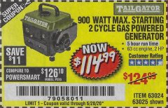Harbor Freight Coupon 900 WATT MAX. STARTING 2 CYCLE GAS POWERED GENERATOR Lot No. 63024 Expired: 6/20/20 - $114.99
