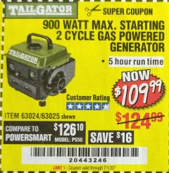 Harbor Freight Coupon 900 WATT MAX. STARTING 2 CYCLE GAS POWERED GENERATOR Lot No. 63024 Expired: 7/1/20 - $109.99