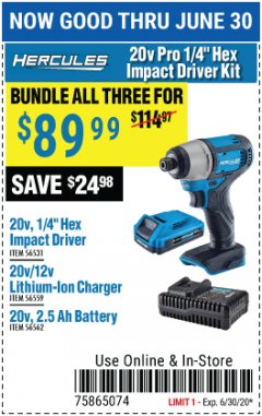 "Harbor Freight Coupon HERCULES 20V PRO 1/4"" HEX IMPACT DRIVER KIT Lot No. 56531/56559/56562 Expired: 6/30/20 - $89.99"