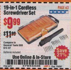 Harbor Freight Coupon 19-IN-1 CORDLESS SCREWDRIVER SET Lot No. 56757 Expired: 7/5/20 - $9.99