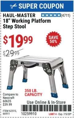 "Harbor Freight Coupon HAUL-MASTER 18"" WORKING PLATFORM STEP STOOL Lot No. 62515 Expired: 7/5/20 - $19.99"