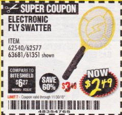 Harbor Freight Coupon ELECTRIC FLY SWATTER Lot No. 61351/40122/62540/62577 Expired: 11/30/18 - $2.49