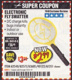 Harbor Freight Coupon ELECTRIC FLY SWATTER Lot No. 61351/40122/62540/62577 Valid Thru: 10/31/19 - $2.99
