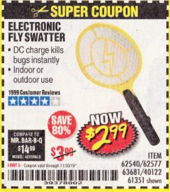 Harbor Freight Coupon ELECTRIC FLY SWATTER Lot No. 61351/40122/62540/62577 Valid Thru: 11/30/19 - $2.99