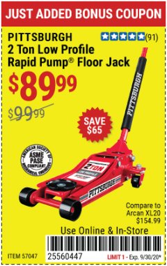 Harbor Freight Coupon PITTSBURGH SERIES 2 RAPID PUMP 2 TON STEEL LOW PROFILE FLOOR JACK Lot No. 57047 Valid: 9/1/20 - 9/30/20 - $89.99