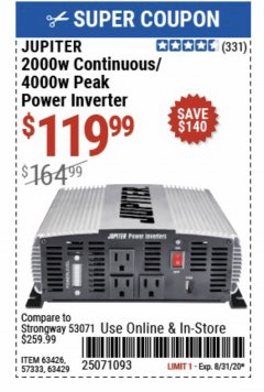 Harbor Freight Coupon JUPITER 2000W CONTINUOUS/4000W PEAK POWER INVERTER Lot No. 63426, 57333, 63429 Expired: 8/31/20 - $119.99