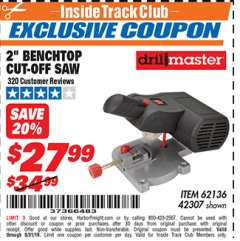 "Harbor Freight ITC Coupon 2"" BENCH TOP CUT-OFF SAW Lot No. 62136/61900/42307 Expired: 8/31/19 - $27.99"