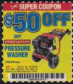 Harbor Freight Coupon $50 OFF ANY PREDATOR PRESSURE WASHER Lot No. 64199 Expired: 7/5/20 - $50