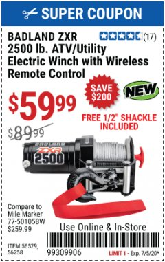 Harbor Freight Coupon BADLAND ZXR 2500LB ATV/UTILITY WINCH WITH WIRELESS REMOTE Lot No. 56258 Expired: 7/31/20 - $59.99