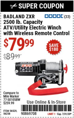 Harbor Freight Coupon BADLAND ZXR 2500LB ATV/UTILITY WINCH WITH WIRELESS REMOTE Lot No. 56258 Expired: 7/31/20 - $79.99