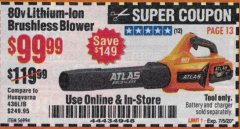 Harbor Freight Coupon ATLAS 80V LITHIUM-ION BRUSHLESS BLOWER Lot No. 56994 Expired: 7/5/20 - $99.99