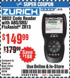 Harbor Freight Coupon ZURICH OBD2 CODE READER WITH ABS/SRS/FIXASSIST® ZR13 Lot No. 63806 Valid: 8/11/20 - 9/24/20 - $149.99