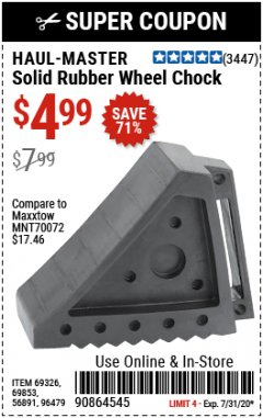 Harbor Freight Coupon HAUL-MASTER SOLID RUBBER WHEEL CHOCK Lot No. 69326/69853/56891/96479 Expired: 7/31/20 - $4.99