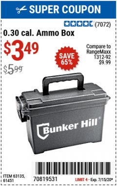 Harbor Freight Coupon BUNKER HILL 0.30 CAL. AMMO BOX Lot No. 63135/61451 Expired: 7/15/20 - $3.49