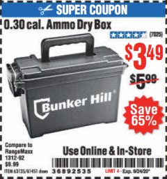 Harbor Freight Coupon BUNKER HILL 0.30 CAL. AMMO BOX Lot No. 63135/61451 Expired: 9/24/20 - $3.49