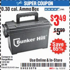 Harbor Freight Coupon BUNKER HILL 0.30 CAL. AMMO BOX Lot No. 63135/61451 Expired: 10/23/20 - $3.49