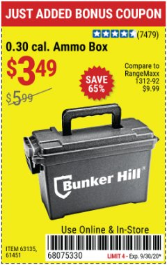 Harbor Freight Coupon BUNKER HILL 0.30 CAL. AMMO BOX Lot No. 63135/61451 Expired: 9/30/20 - $3.49