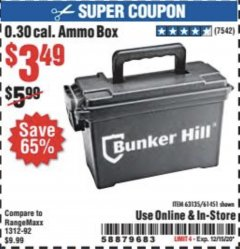 Harbor Freight Coupon BUNKER HILL 0.30 CAL. AMMO BOX Lot No. 63135/61451 Valid Thru: 12/15/20 - $3.49