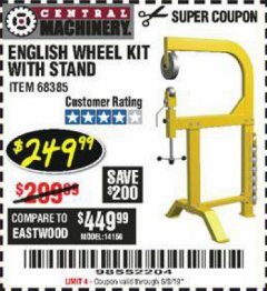 Harbor Freight Coupon ENGLISH WHEEL KIT WITH STAND Lot No. 95359/68385 Valid Thru: 6/15/19 - $249.99