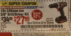 "Harbor Freight Coupon WARRIOR 18V LITHIUM-ION 3/8"" DRILL/DRIVER KIT Lot No. 56112/64118 Valid Thru: 9/5/20 - $27.99"