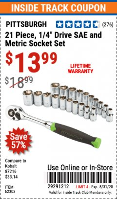 "Harbor Freight ITC Coupon 21 PIECE, 1/4"" DRIVE SAE/METRIC SOCKET SET Lot No. 62303, 93573, 67905 Expired: 8/31/20 - $13.99"