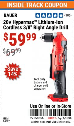 "Harbor Freight ITC Coupon 20V HYPERMAX LITHIUM-ION CORDLESS 3/8"" RIGHT ANGLE DRILL Lot No. 64582 Expired: 8/31/20 - $59.99"