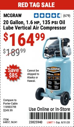 Harbor Freight ITC Coupon 20 GALLON, 1.6 HP, 135 PSI OIL LUBE VERTICAL AIR COMPRESSOR Lot No. 64857/56241 Expired: 8/31/20 - $164.99