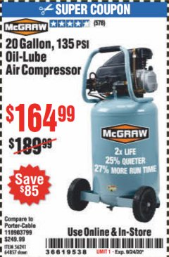 Harbor Freight Coupon 20 GALLON, 1.6 HP, 135 PSI OIL LUBE VERTICAL AIR COMPRESSOR Lot No. 64857/56241 Expired: 9/24/20 - $164.99