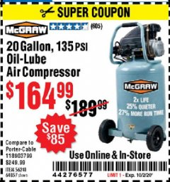 Harbor Freight Coupon 20 GALLON, 1.6 HP, 135 PSI OIL LUBE VERTICAL AIR COMPRESSOR Lot No. 64857/56241 Expired: 10/2/20 - $164.99