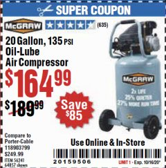 Harbor Freight Coupon 20 GALLON, 1.6 HP, 135 PSI OIL LUBE VERTICAL AIR COMPRESSOR Lot No. 64857/56241 Expired: 10/16/20 - $164.99