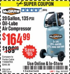 Harbor Freight Coupon 20 GALLON, 1.6 HP, 135 PSI OIL LUBE VERTICAL AIR COMPRESSOR Lot No. 64857/56241 Expired: 10/13/20 - $164.99